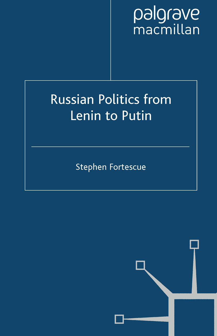 Fortescue, Stephen - Russian Politics from Lenin to Putin, ebook