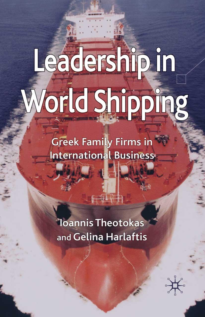Harlaftis, Gelina - Leadership in World Shipping, ebook