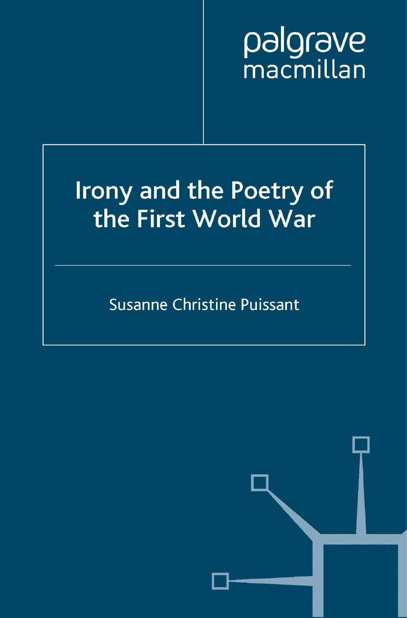 Puissant, Susanne Christine - Irony and the Poetry of the First World War, ebook