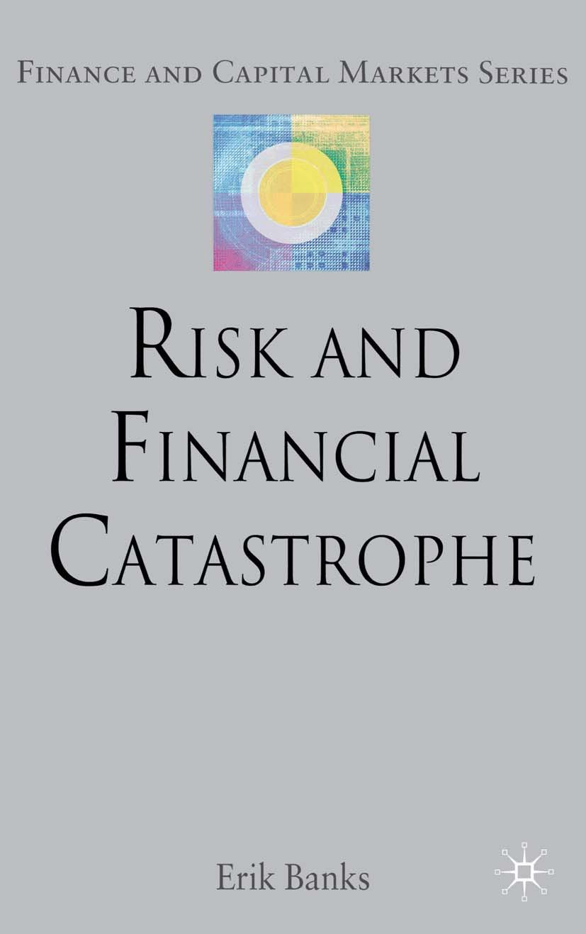 Banks, Erik - Risk and Financial Catastrophe, ebook