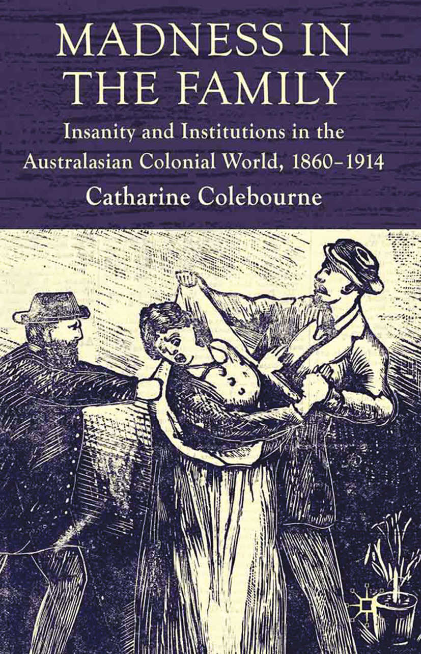 Coleborne, Catharine - Madness in the Family, ebook