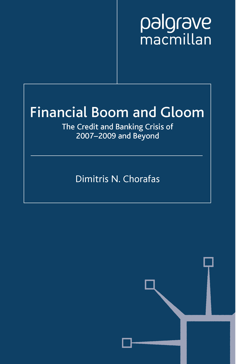 Chorafas, Dimitris N. - Financial Boom and Gloom, ebook
