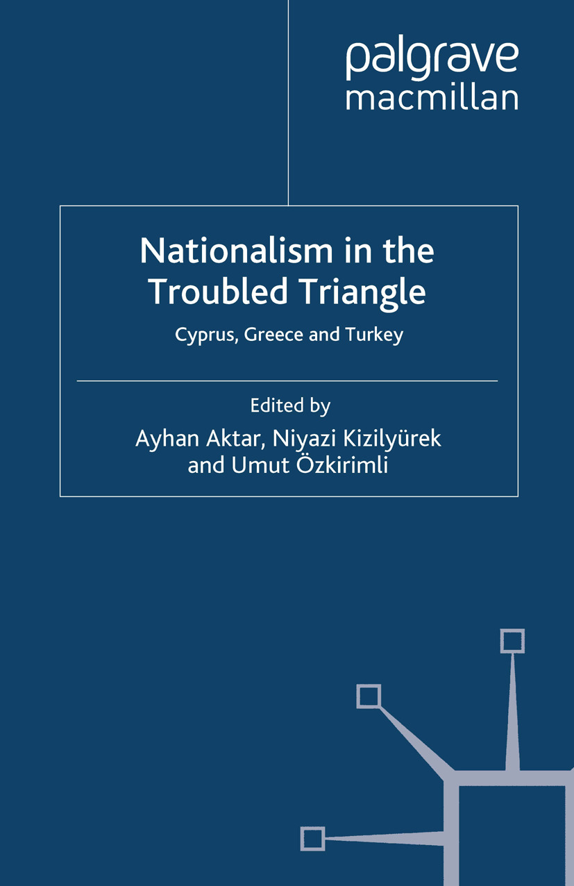 Aktar, Ayhan - Nationalism in the Troubled Triangle, ebook