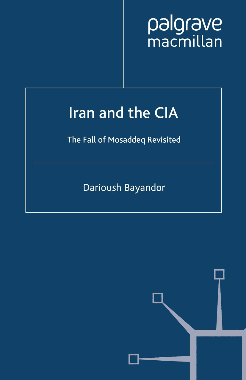 Bayandor, Darioush - Iran and the CIA, ebook
