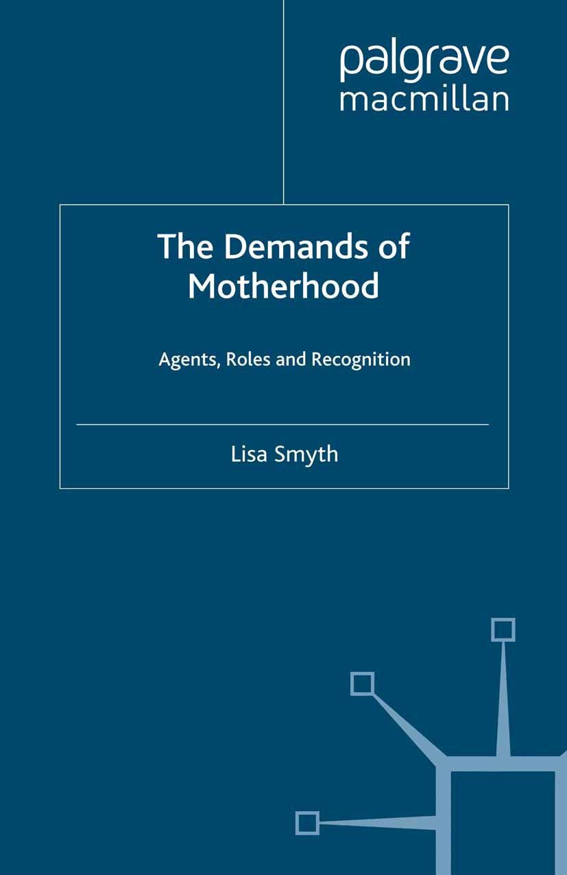 Smyth, Lisa - The Demands of Motherhood, ebook