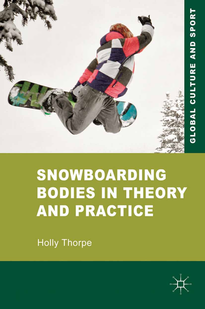 Thorpe, Holly - Snowboarding Bodies in Theory and Practice, ebook