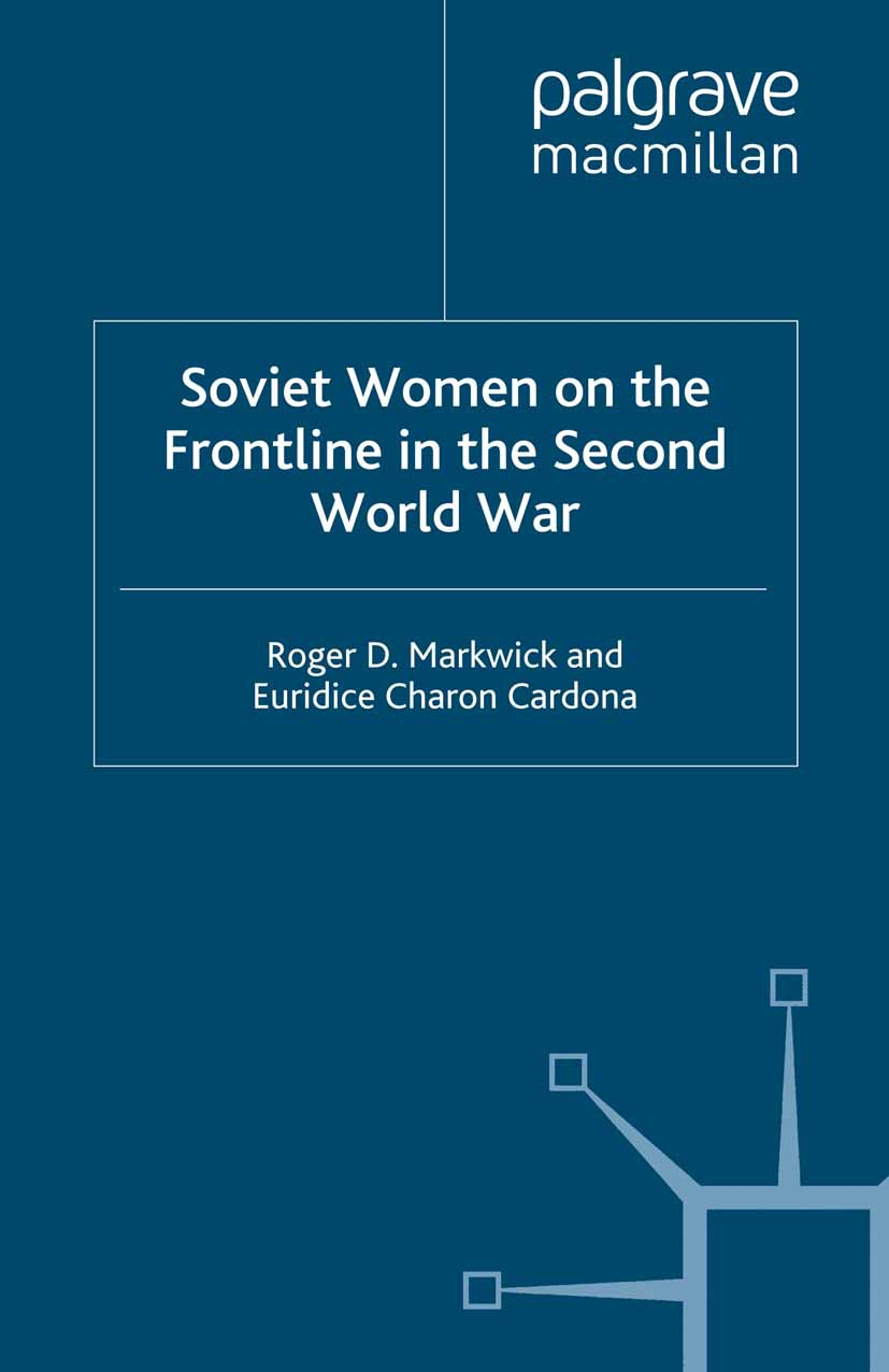Cardona, Euridice Charon - Soviet Women on the Frontline in the Second World War, ebook