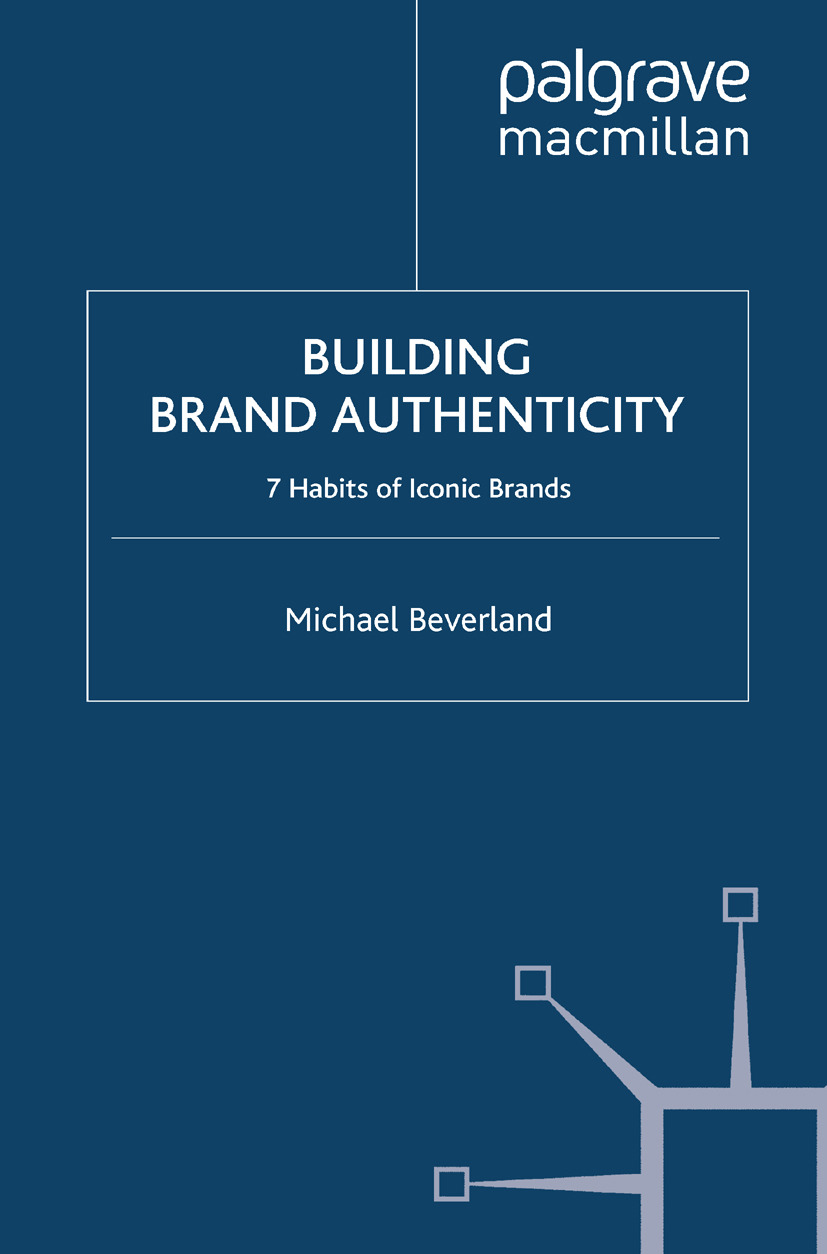 Beverland, Michael - Building Brand Authenticity, ebook
