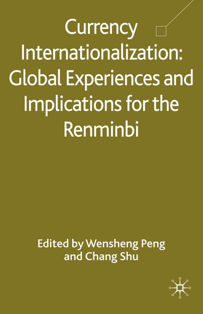 Peng, Wensheng - Currency Internationalization: Global Experiences and Implications for the Renminbi, ebook