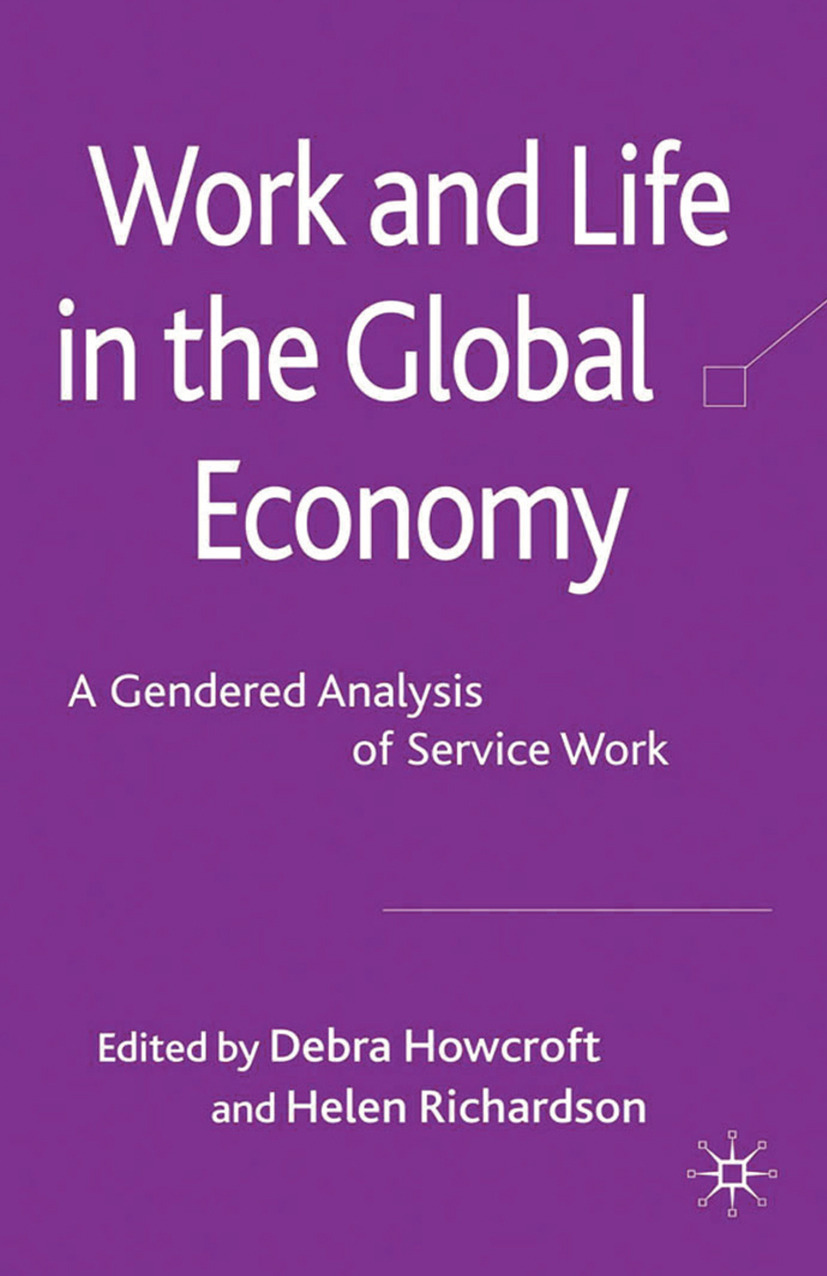 Howcroft, Debra - Work and Life in the Global Economy, ebook