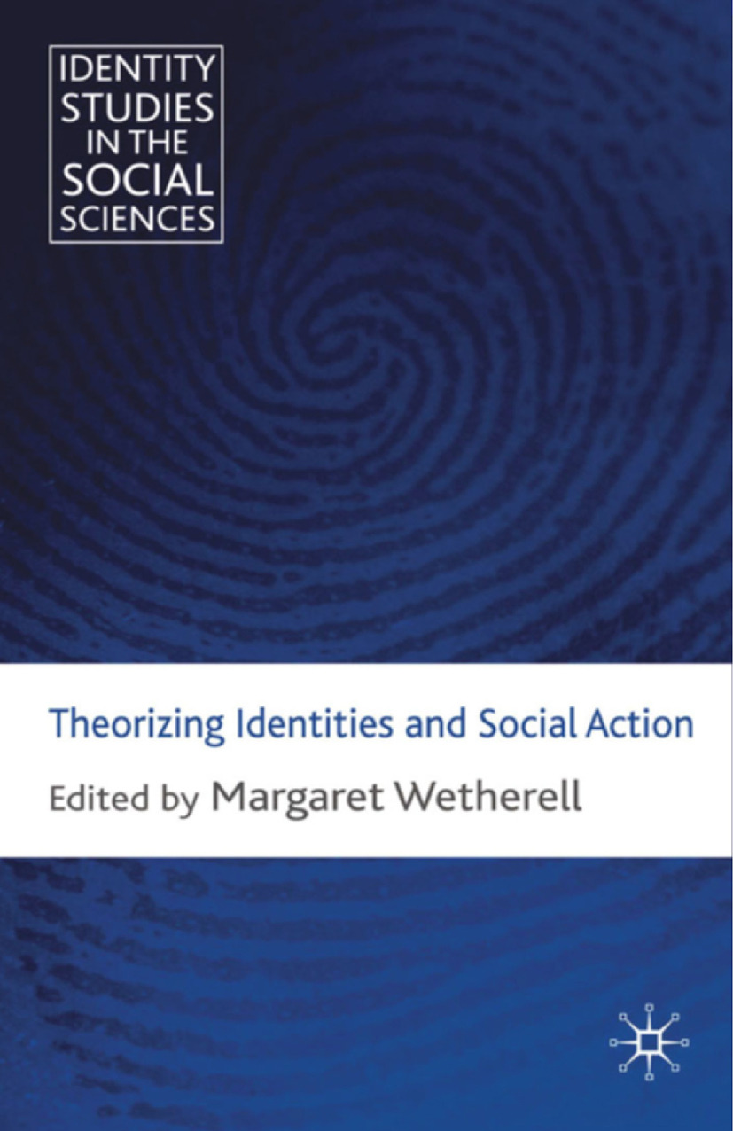 Wetherell, Margaret - Theorizing Identities and Social Action, ebook