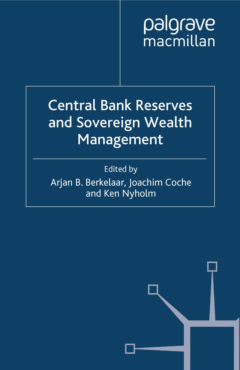 Berkelaar, Arjan B. - Central Bank Reserves and Sovereign Wealth Management, ebook