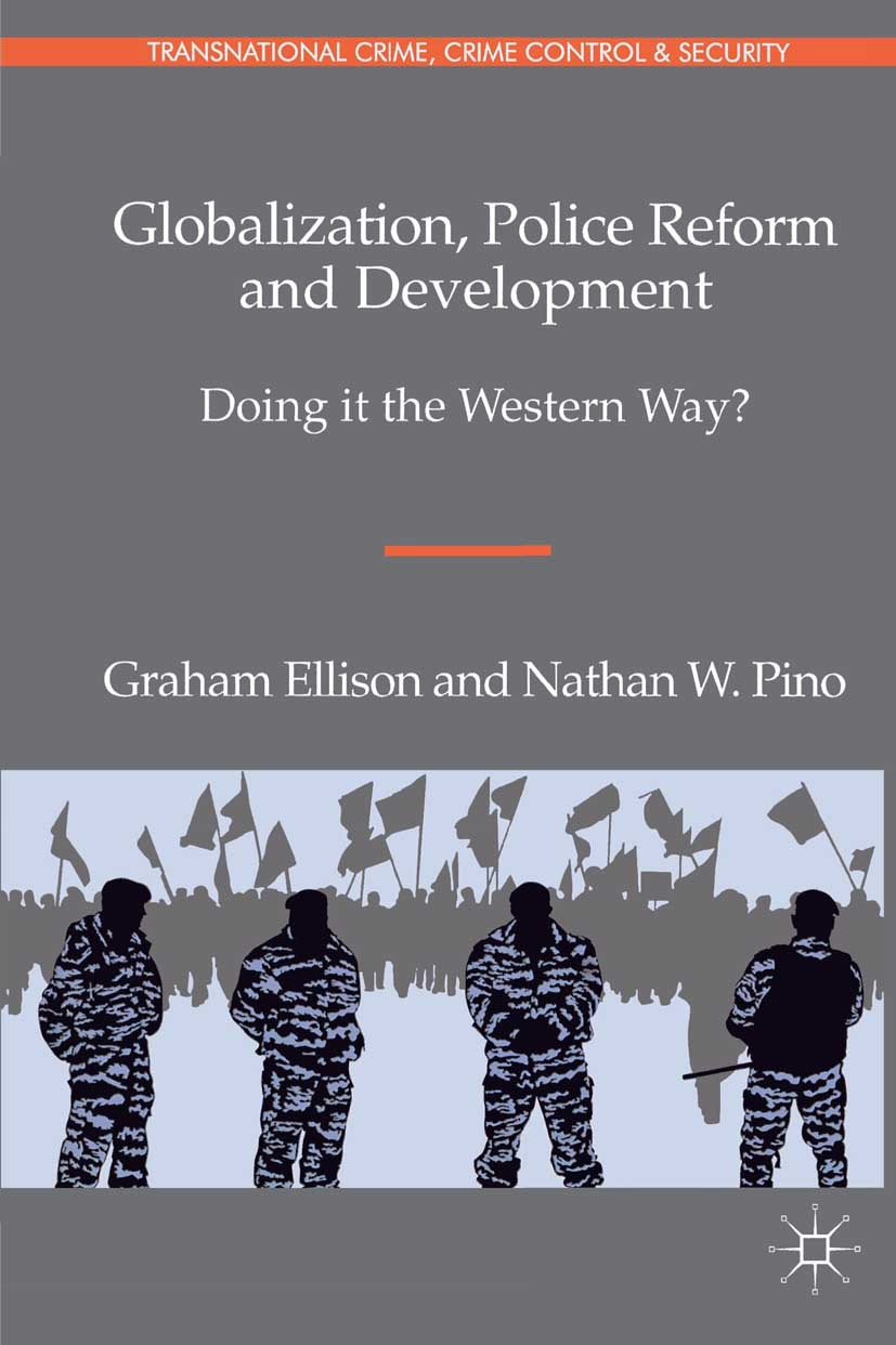 Ellison, Graham - Globalization, Police Reform and Development, ebook