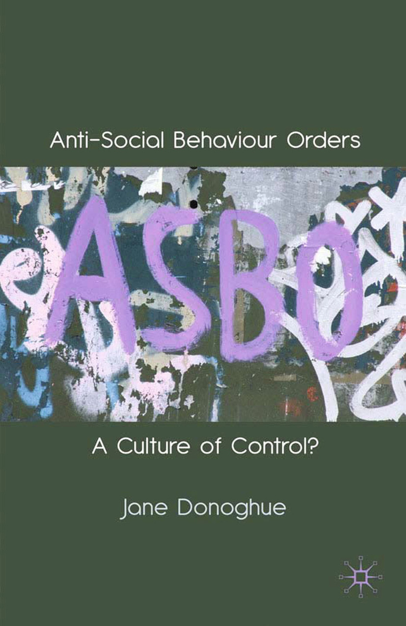 Donoghue, Jane - Anti-Social Behaviour Orders, e-kirja