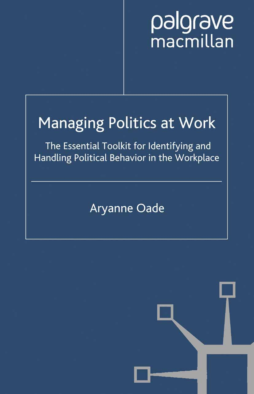 Oade, Aryanne - Managing Politics at Work, ebook