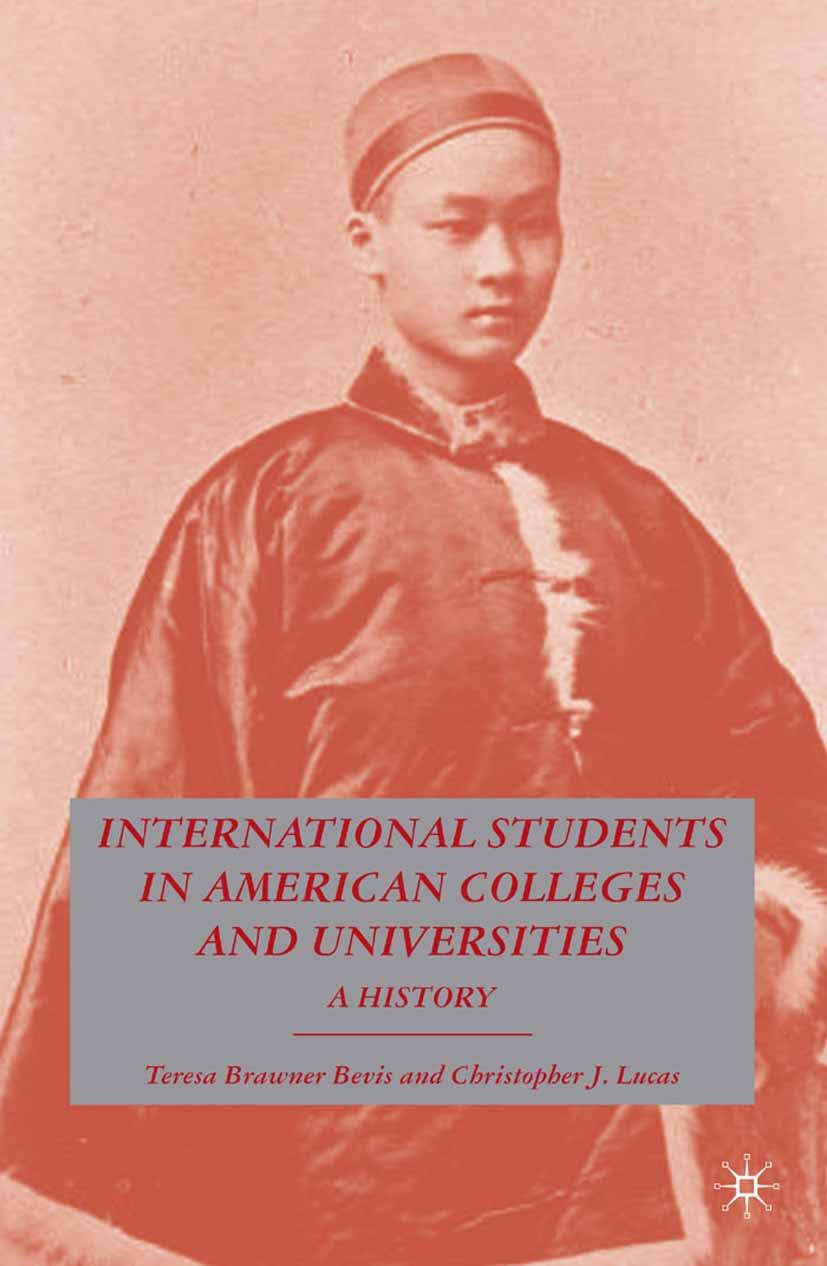 Bevis, Teresa Brawner - International Students in American Colleges and Universities, ebook