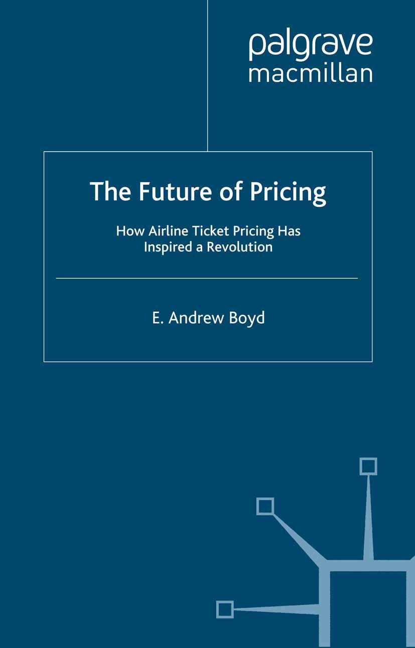Boyd, E. Andrew - The Future of Pricing, ebook