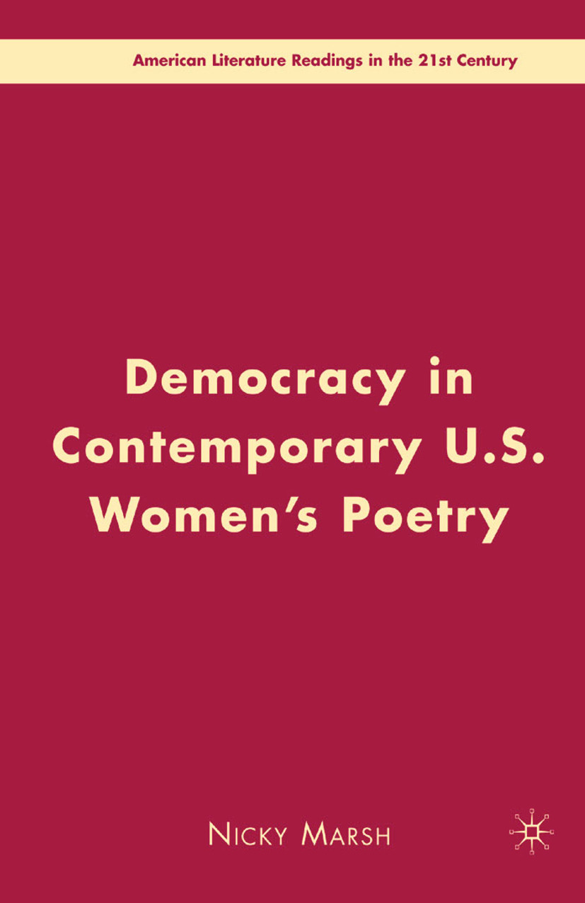 Marsh, Nicky - Democracy in Contemporary U.S. Women's Poetry, ebook