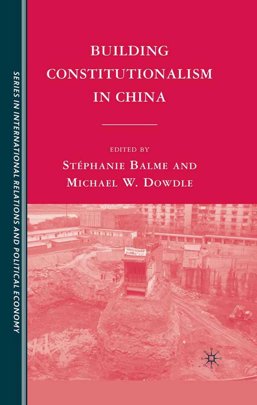 Balme, Stéphanie - Building Constitutionalism in China, ebook