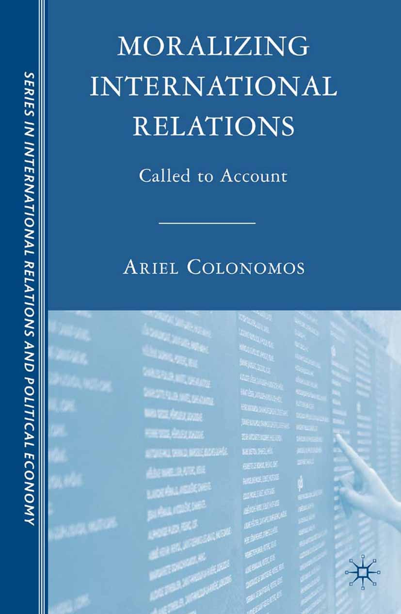 Colonomos, Ariel - Moralizing International Relations, ebook