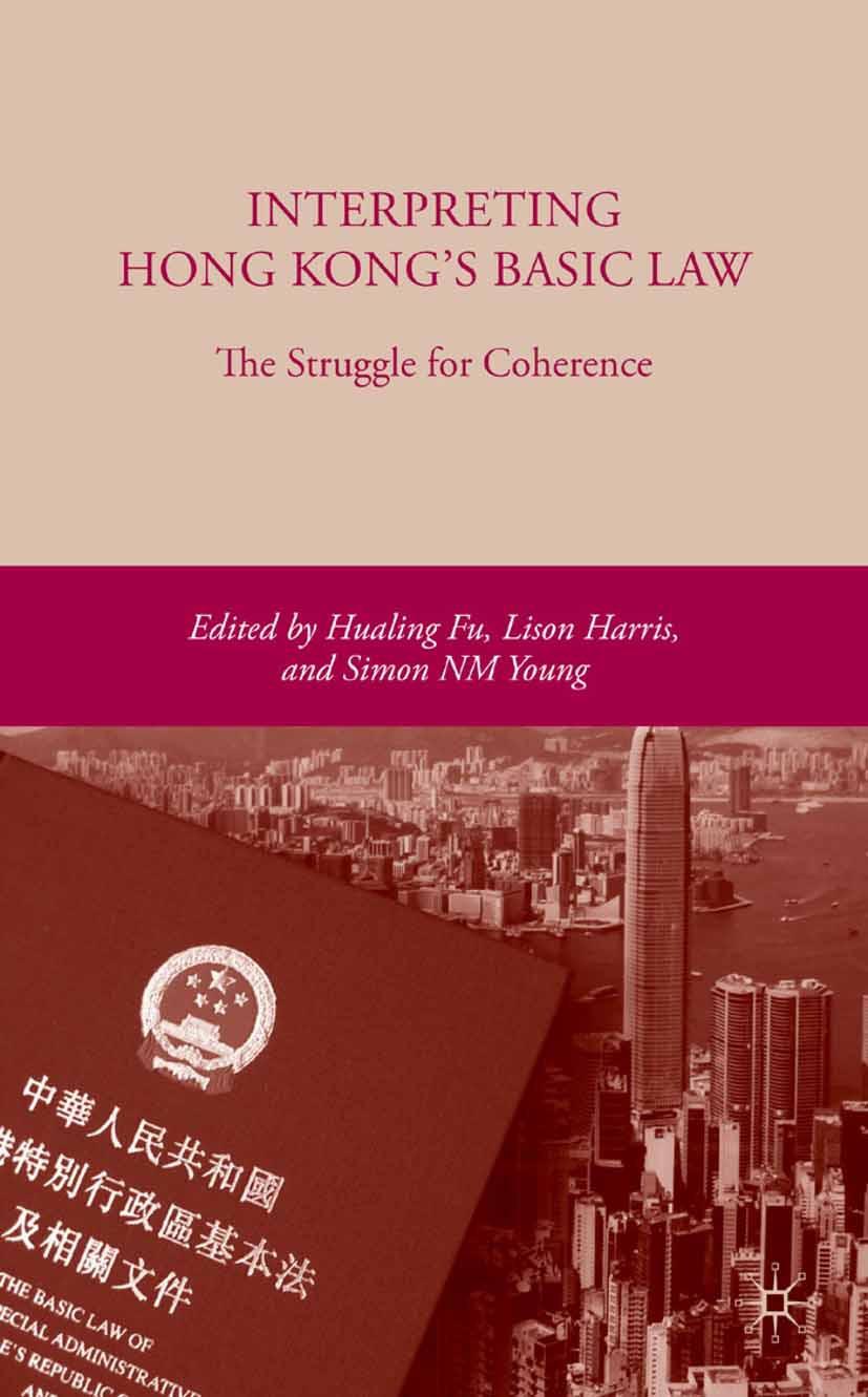 Fu, Hualing - Interpreting Hong Kong's Basic Law: The Struggle for Coherence, ebook