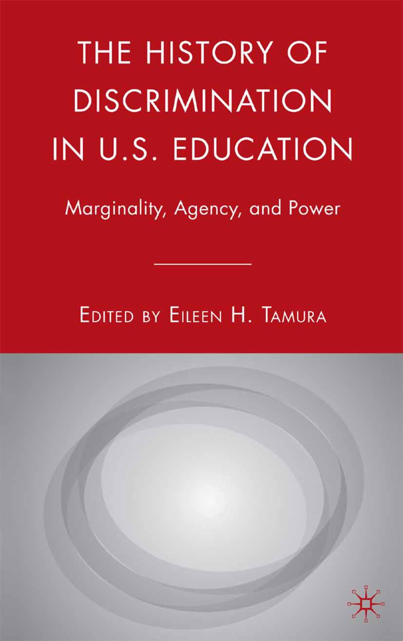 Tamura, Eileen H. - The History of Discrimination in U.S. Education, ebook