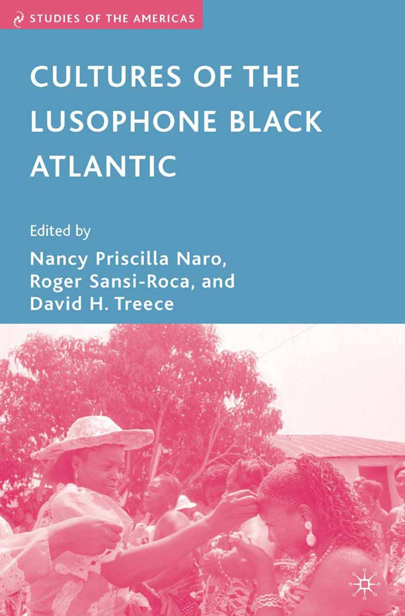Naro, Nancy Priscilla - Cultures of the Lusophone Black Atlantic, ebook