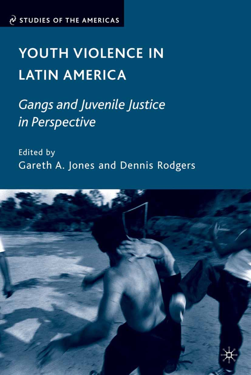 Jones, Gareth A. - Youth Violence in Latin America, ebook