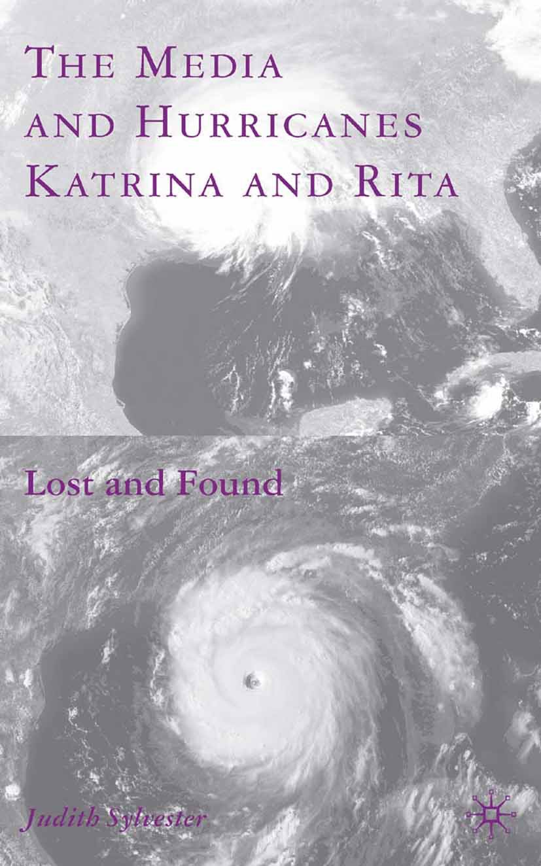 Sylvester, Judith - The Media and Hurricanes Katrina and Rita, ebook