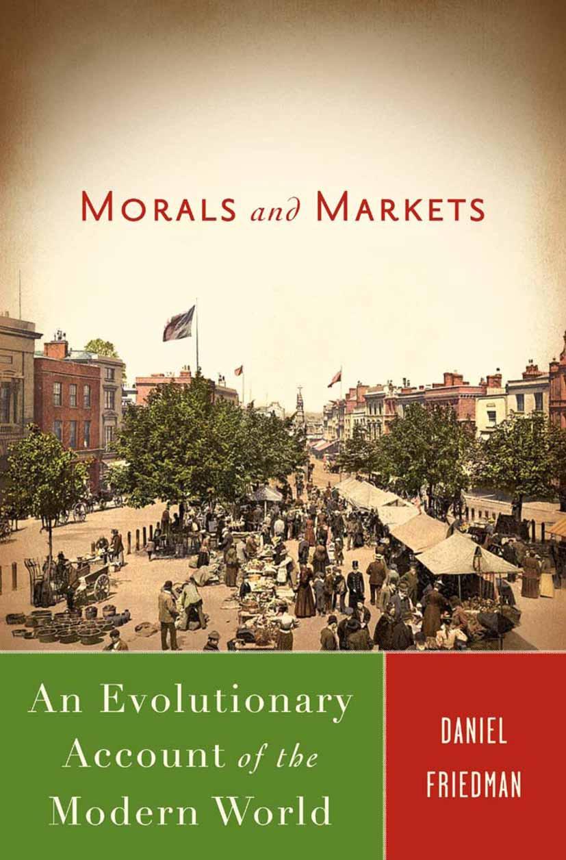 Friedman, Daniel - Morals and Markets, ebook