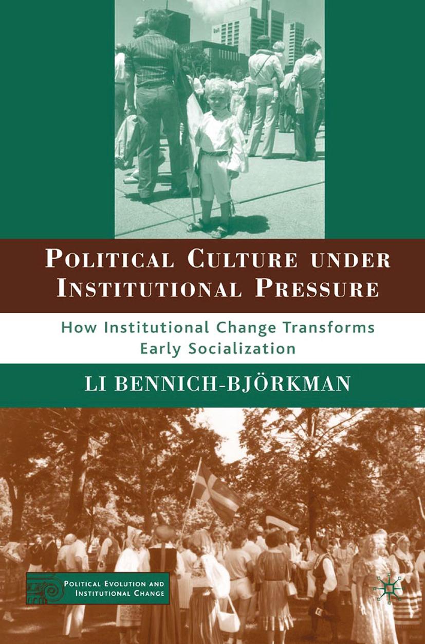 Bennich-Björkman, Li - Political Culture under Institutional Pressure, ebook