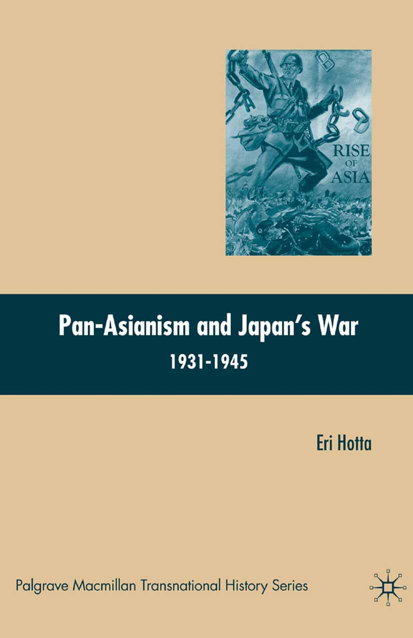 Hotta, Eri - Pan-Asianism and Japan's War 1931–1945, ebook