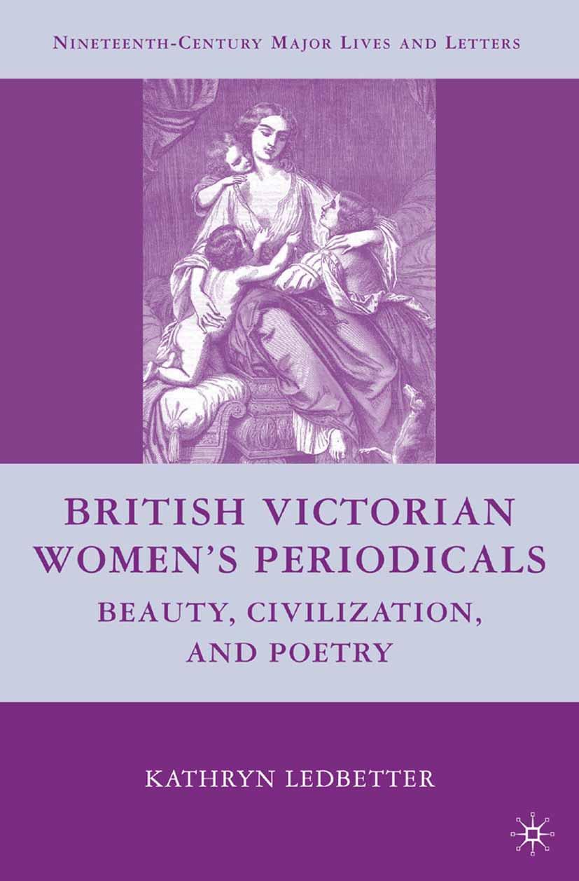 Ledbetter, Kathryn - British Victorian Women's Periodicals, ebook