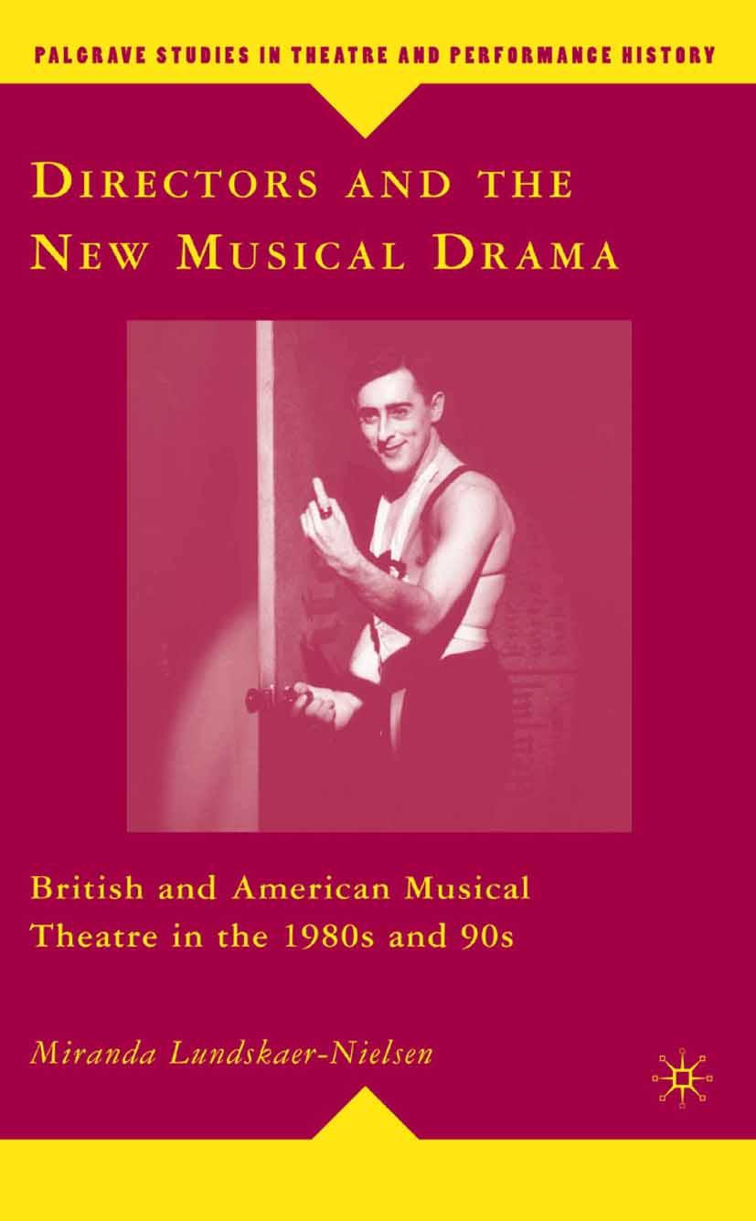 Lundskaer-Nielsen, Miranda - Directors and the New Musical Drama, ebook