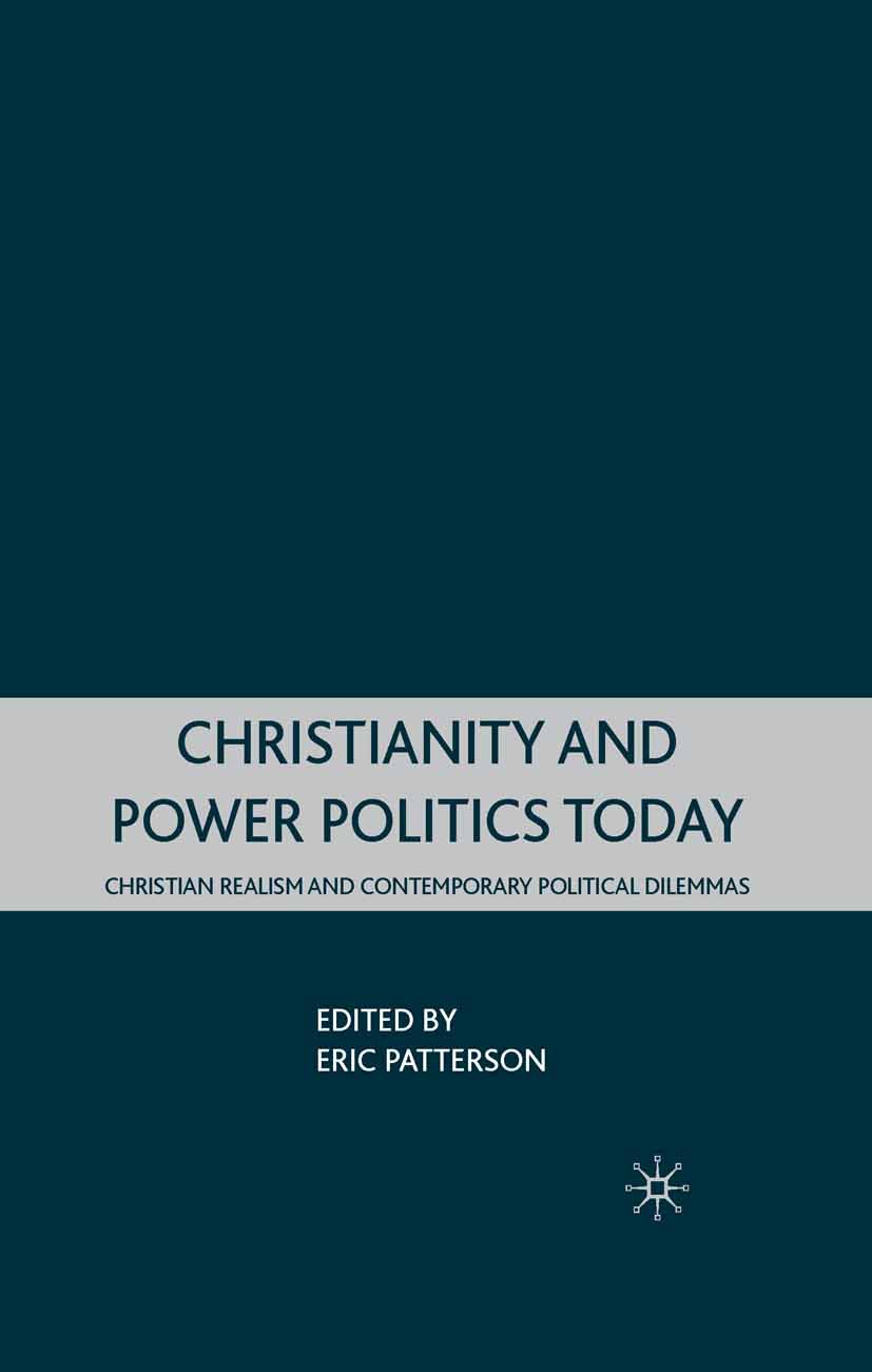Patterson, Eric - Christianity and Power Politics Today, ebook