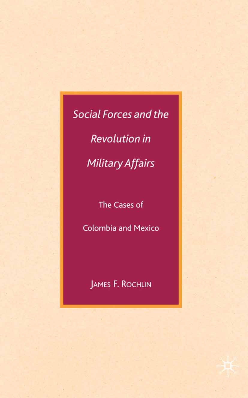 Rochlin, James F. - Social Forces and the Revolution in Military Affairs, ebook