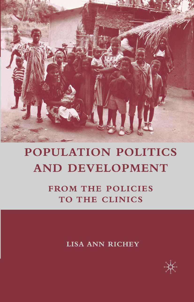 Richey, Lisa Ann - Population Politics and Development, ebook