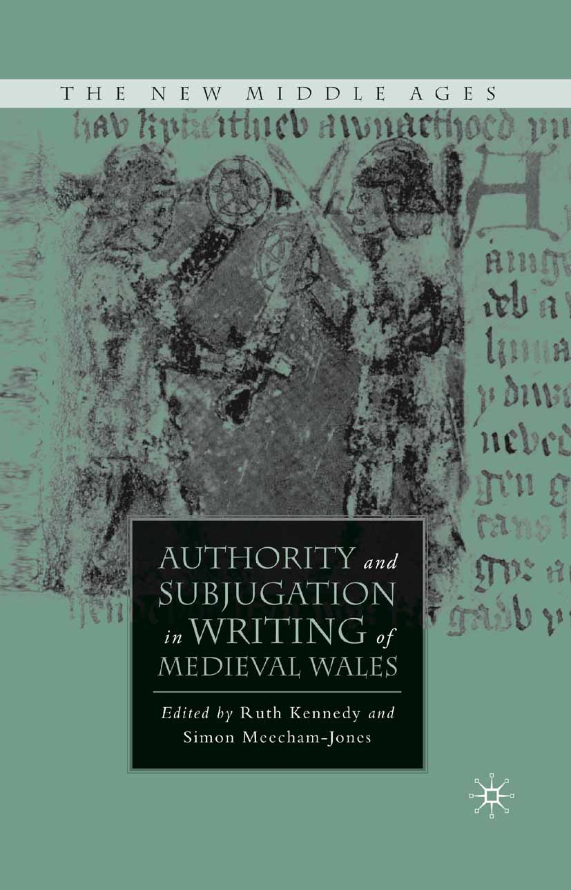 Kennedy, Ruth - Authority and Subjugation in Writing of Medieval Wales, ebook