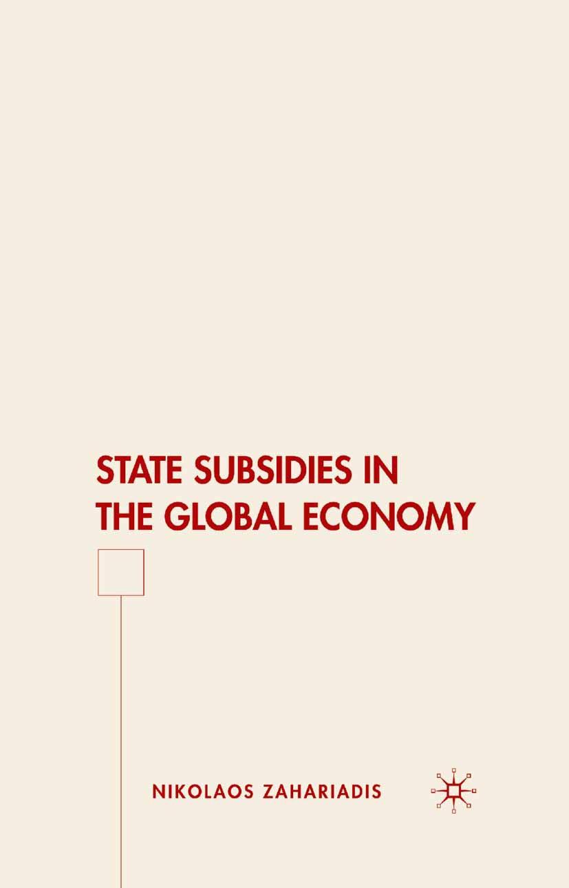 Zahariadis, Nikolaos - State Subsidies in the Global Economy, ebook