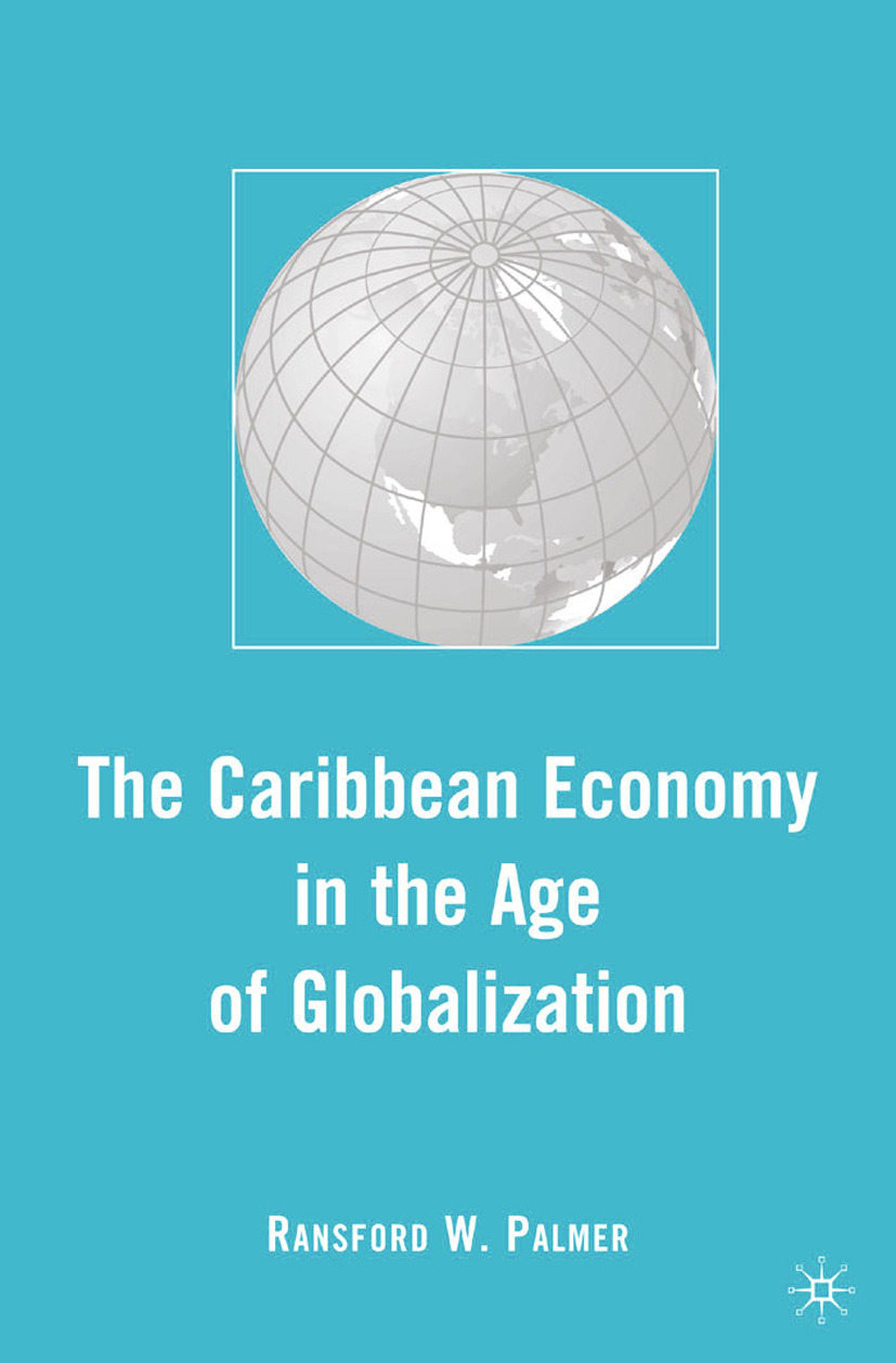 Palmer, Ransford W. - The Caribbean Economy in the Age of Globalization, ebook