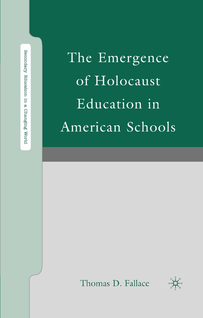 Fallace, Thomas D. - The Emergence of Holocaust Education in American Schools, ebook