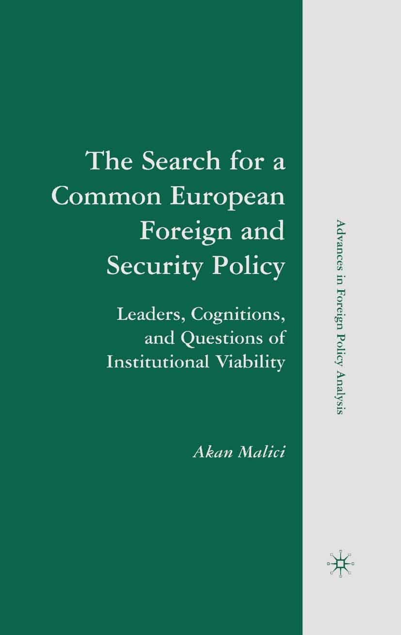 Malici, Akan - The Search for a Common European Foreign and Security Policy, ebook