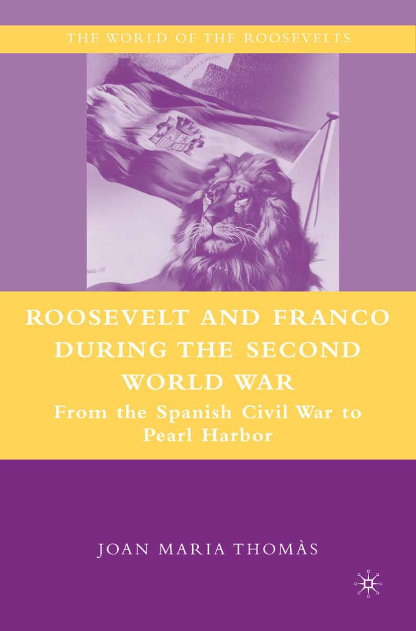 Thomàs, Joan Maria - Roosevelt and Franco during the Second World War, ebook