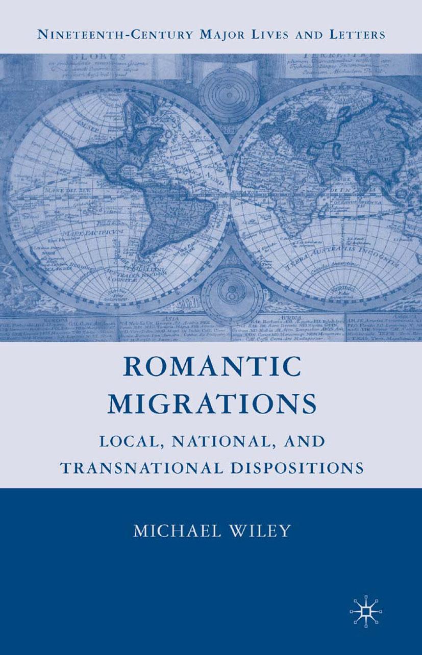 Wiley, Michael - Romantic Migrations, ebook