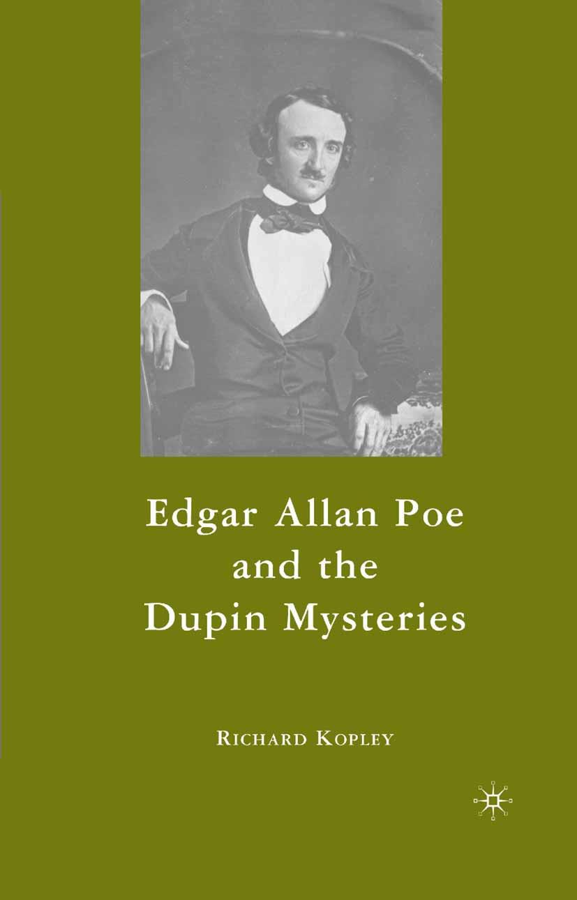 Kopley, Richard - Edgar Allan Poe and the Dupin Mysteries, ebook