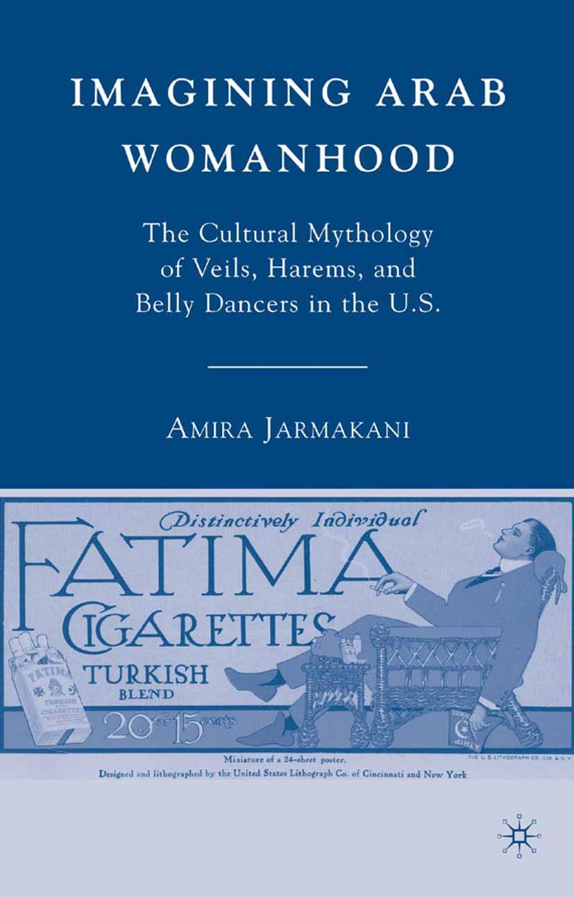 Jarmakani, Amira - Imagining Arab Womanhood, ebook