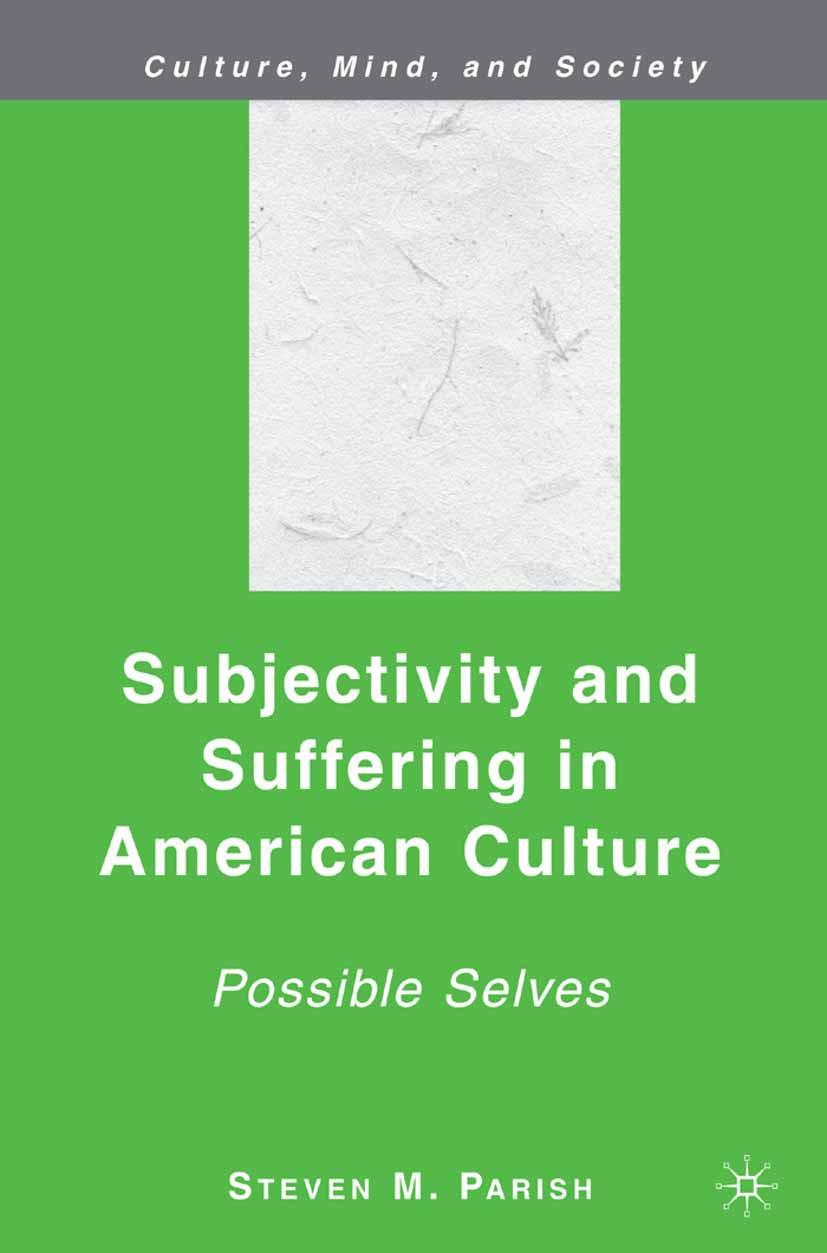 Parish, Steven M. - Subjectivity and Suffering in American Culture, ebook
