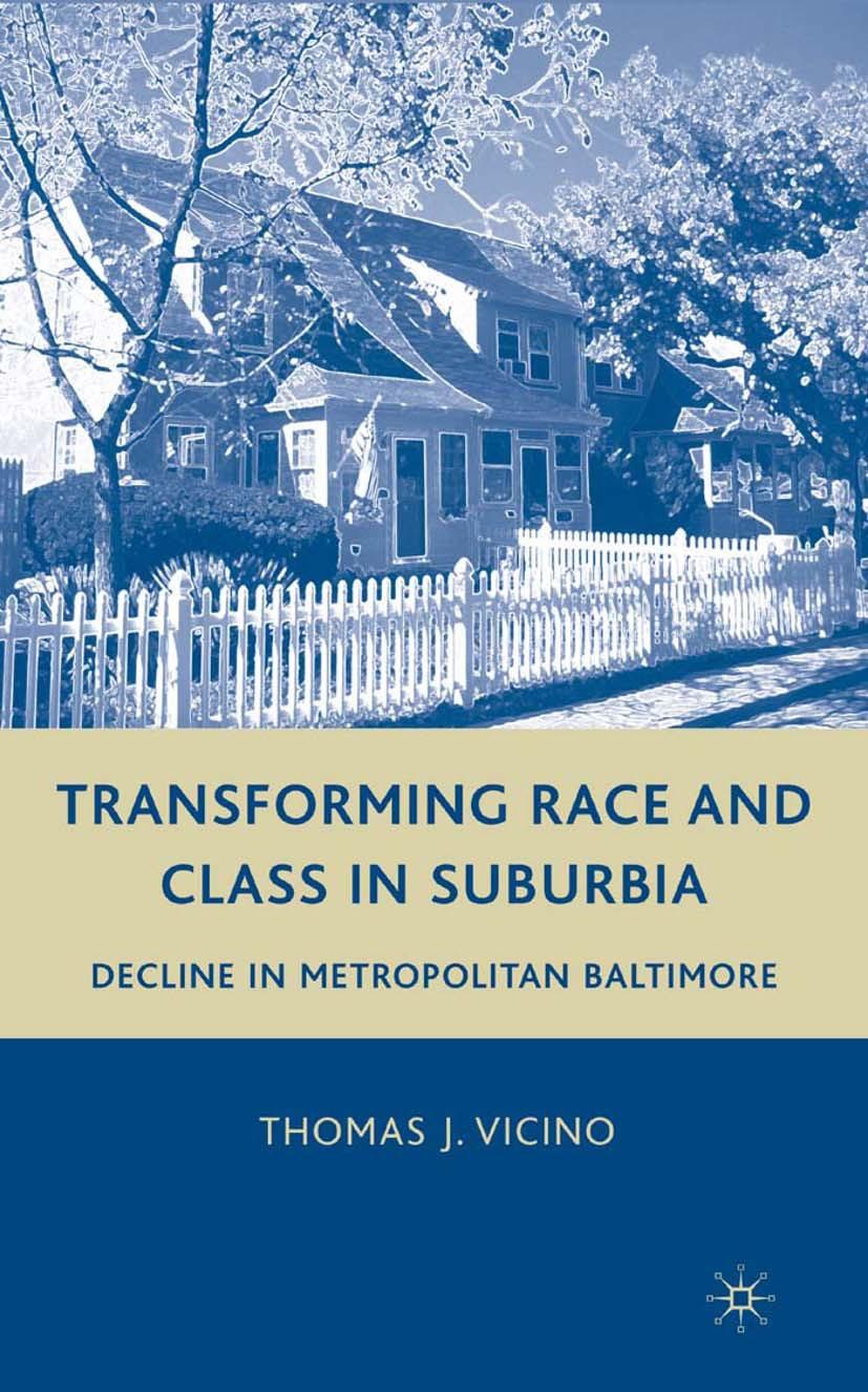 Vicino, Thomas J. - Transforming Race and Class in Suburbia, ebook