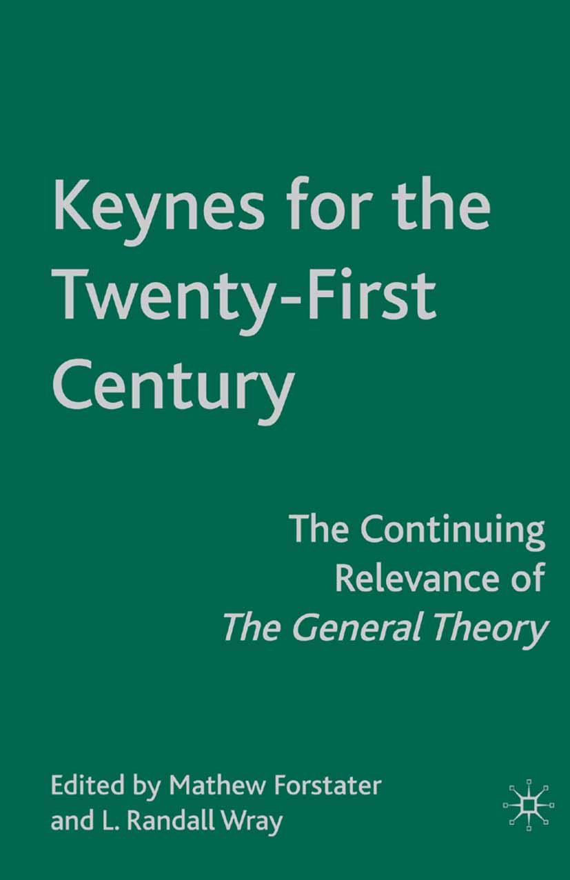 Forstater, Mathew - Keynes for the Twenty-First Century, ebook
