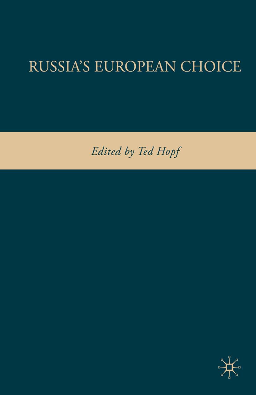 Hopf, Ted - Russia's European Choice, ebook